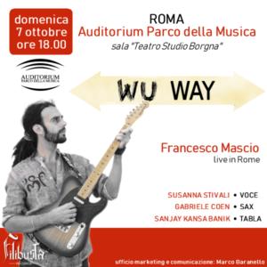 Francesco Mascio Wu Way Auditorium Parco della Musica Roma
